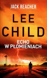 Echo w płomieniach - Lee Child | mała okładka