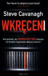 Wkręceni - Steve Cavanagh | mała okładka