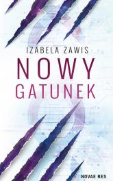 Nowy gatunek - Izabela Zawis | mała okładka