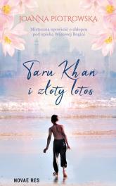 Taru Khan i złoty lotos - Joanna Piotrowska | mała okładka