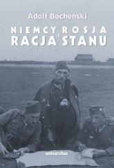 Niemcy, Rosja i racja stanu Wybór pism 1926-1939 - Adolf Bocheński | mała okładka