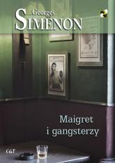 Maigret i gangsterzy - Georges Simenon | mała okładka