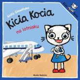 Kicia Kocia na lotnisku - Anita Głowińska | mała okładka