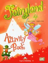 Fairyland 4 Activity Book Szkoła podstawowa - Dooley Jenny, Evans Virginia | mała okładka
