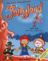 Fairyland 1 Pupil's Book + e-book - Dooley Jenny, Evans Virginia | mała okładka