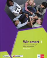 Wir smart 3 Język niemiecki dla klasy 6 Podręcznik z płytą CD Szkoła podstawowa - Motta Giorgio, Książek-Kempa Ewa, Kubicka Ale | mała okładka