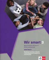 Wir smart 3 Język niemiecki dla klasy 6 Smartbuch Rozszerzony zeszyt ćwiczeń z interaktywnym kompletem uczniowskim. Szkoła podstawowa - Motta Giorgio, Książek-Kempa Ewa, Kubicka Ale | mała okładka