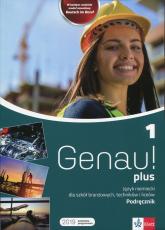 Genau! plus 1 Podręcznik z płytą CD Liceum i technikum. Szkoła branżowa - Tkadleckova Carla, Tlusty Petr | mała okładka