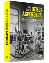 Dzieci Aspergera - Edith Sheffer | mała okładka