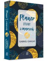 Planer utkany z marzeń od Gabrieli Gargaś - Gabriela Gargaś | mała okładka