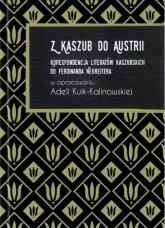 Z Kaszub do Austrii Korespondencja literatów kaszubskich do Ferdinanda Neureitera -  | mała okładka