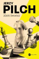 Żółte światło - Jerzy Pilch | mała okładka