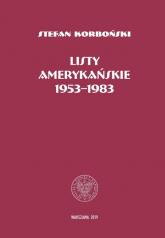 Listy amerykańskie 1953-1983 - Stefan Korboński   mała okładka
