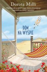 Dom na wyspie - Dorota Milli | mała okładka