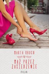 Mąż przez zasiedzenie - Marta Obuch | mała okładka