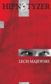 Hipnotyzer - Lech Majewski | mała okładka