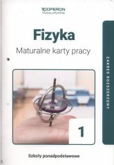 Fizyka 1  Maturalne karty pracy Zakres rozszerzony Szkoła ponadpodstawowa - Ewa Wołyniec | mała okładka