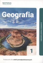 Geografia 1 Podręcznik Zakres podstawowy. Szkoła ponadpodstawowa - Zbigniew Zaniewicz | mała okładka
