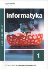 Informatyka 1 Podręcznik Zakres rozszerzony Szkoła ponadpodstawowa - Sidor Sławomir, Hermanowski  Wojciech | mała okładka