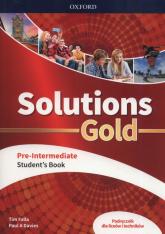 Solutions Gold Pre-Intermediate Podręcznik Szkoła ponadpodstawowa i ponadgimnazjalna - Falla Tim, Davies Paul A. | mała okładka