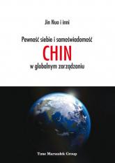 Pewność siebie i samoświadomość Chin w globalnym zarządzaniu - Jin Nuo | mała okładka