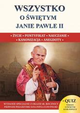 Wszystko o świętym Janie Pawle II - Borek Wacław Stefan | mała okładka