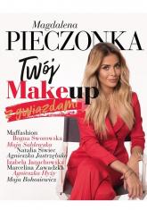 Twój make-up z gwiazdami - Magdalena Pieczonka | mała okładka