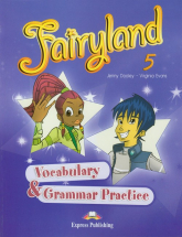 Fairyland 5 Vocabulary & Grammar Practice Szkoła podstawowa - Dooley Jenny, Evans Virginia | mała okładka