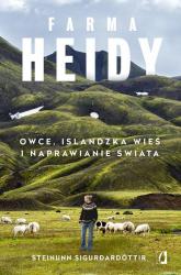 Farma Heidy Owce, islandzka wieś i naprawianie świata - Steinunn Sigur?ardóttir | mała okładka