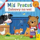 Miś Pracuś Zabawy na wsi - Benji Davies | mała okładka