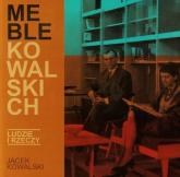Meble Kowalskich - Jacek Kowalski | mała okładka