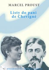Listy do pani de Chevigne - Marcel Proust | mała okładka