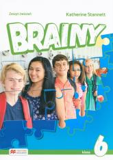 Brainy 6 Zeszyt ćwiczeń Szkoła podstawowa - Katherine Stannett | mała okładka
