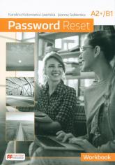 Password Reset A2+B1 Workbook Szkoła ponadpodstawowa - Kotorowicz-Jasińska Karolina, Sobierska Joanna | mała okładka