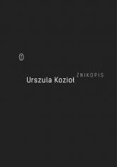 Znikopis - Urszula Kozioł | mała okładka