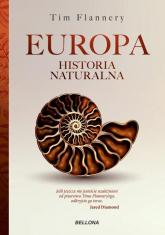 Europa Historia naturalna - Tim Flannery | mała okładka