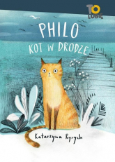 Philo kot w drodze - Katarzyna Ryrych   mała okładka