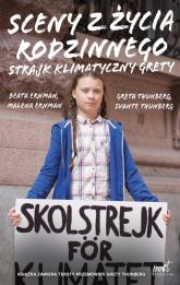 Sceny z życia rodzinnego Strajk klimatyczny Grety - Ernman Malena, Ernman Beata, Thunberg Greta, Thunberg Svante | mała okładka