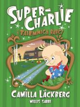 Super-Charlie i tajemnica babci - Camilla Lackberg | mała okładka