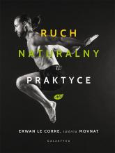Ruch naturalny w praktyce - Le Corre Erwan | mała okładka