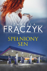 Spełniony sen - Izabella Frączyk | mała okładka