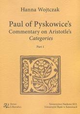 Paul of Pyskowice's Commentary on Aristotle's Categories Part 1 - Hanna Wojtczak | mała okładka