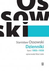 Dzienniki Tom I 1905-1939 - Stanisław Ossowski | mała okładka