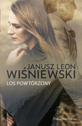 Los powtórzony - Wiśniewski Janusz Leon   mała okładka