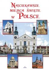 Najciekawsze miejsca święte w Polsce - Robert Szybiński | mała okładka