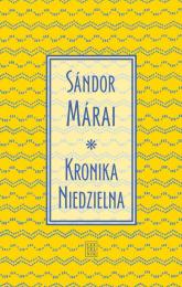 Kronika Niedzielna - Sandor Marai | mała okładka