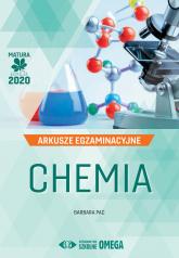 Chemia Matura 2020 Arkusze egzaminacyjne - Barbara Pac | mała okładka