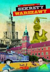 Sekrety Warszawy - Majewski Jerzy S. | mała okładka