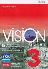 Vision 3 Workbook + e-Workbook + Vocabulary Trainer Szkoła ponadpodstawowa i ponadgimnazjalna - Haywood Kate, Hudson Jane, Duckworth Michael | mała okładka