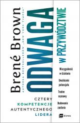 Odwaga w przywództwie Cztery kompetencje autentycznego lidera - Brene Brown | mała okładka